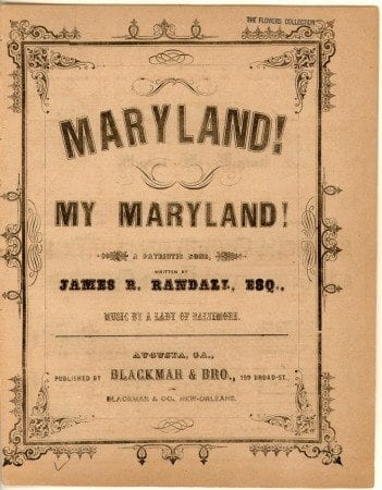 MARYLAND MY MARYLAND BY RANDALL 1862